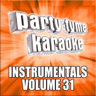 Party Tyme Karaoke - Instrumentals 31