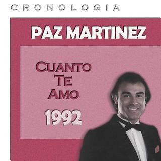 Paz Martinez Cronologia - Cuanto Te Amo (1992)