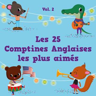 Les 25 Comptines Anglaises Les Plus Aimés, Vol. 2