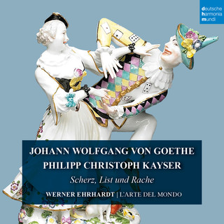 Goethe & Kayser:Scherz, List Und Rache