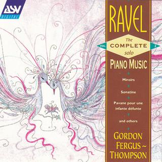 Ravel: The Complete Solo Piano Music Vol.2