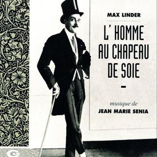 L'homme Au Chapeau De Soie (Original Motion Picture Soundtrack)