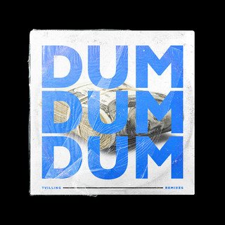 Dum Dum Dum (Remixes)