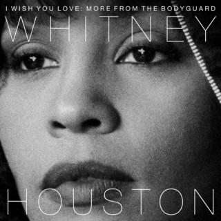 I Wish You Love:More From The Bodyguard