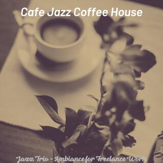 Jazz Trio - Ambiance For Freelance Work