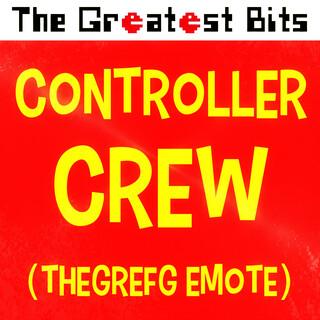 Controller Crew (TheGrefg Emote)