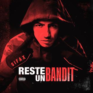 Reste Un Bandit