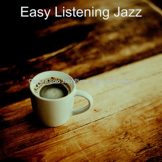 Opulent Solo Jazz Piano - Bgm For Cooking