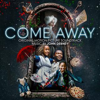 Come Away (Original Motion Picture Soundtrack)