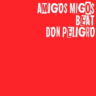 Amigos Migos Beat