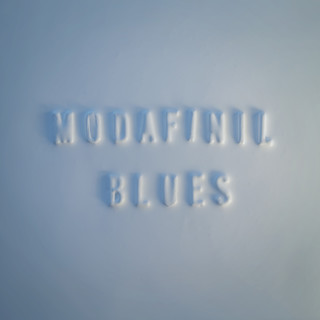 Modafinil Blues