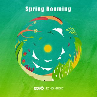四季漫遊.春    Spring Roaming