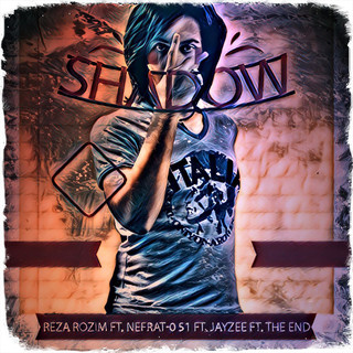 Shadow (Feat. Nefrat 051, Jayzee & The End)