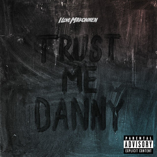 Trust Me Danny