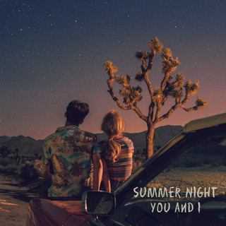 Summer night You and I