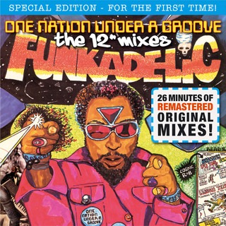 One Nation Under A Groove - The Mixes (Remastered)