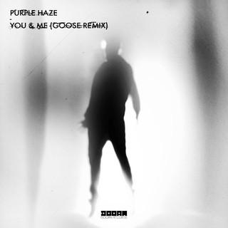 You & Me (Goose Remix)