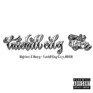 Taichill City G'z (feat. ROSA)