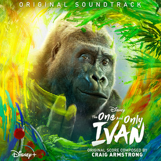The One And Only Ivan (Original Soundtrack)