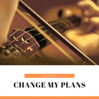 Change My Plans