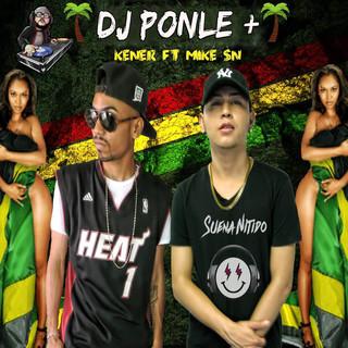 Dj Ponle Mas (Feat. Kener)