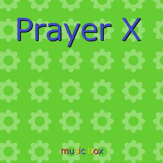 Prayer X ~アニメ「BANANA FISH」エンディングテーマ ~(オルゴール) (Prayer X (Music Box))