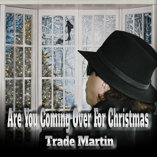 Are You Coming Over For Christmas