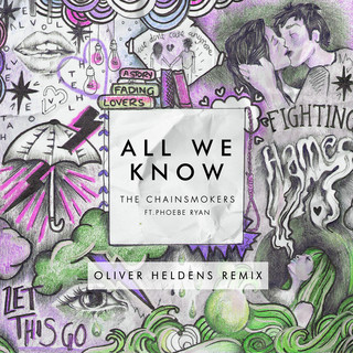 All We Know (Oliver Heldens Remix Radio Edit)