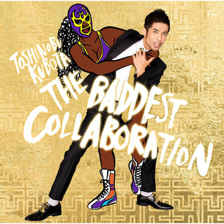 THE BADDEST 〜Collaboration〜 (THE BADDEST - Collaboration)