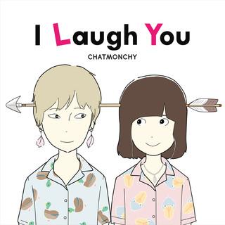 I Laugh You (アイラフユー)