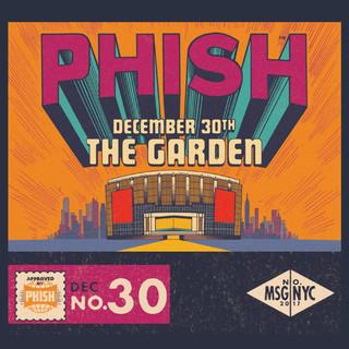 Phish:12 / 30 / 17 Madison Square Garden, New York, NY (Live)