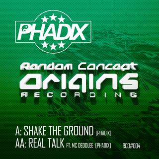 Shake The Ground / Real Talk