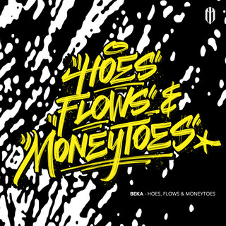 Hoes, Flows & Moneytoes