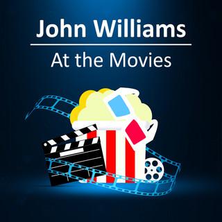 John Williams:At The Movies