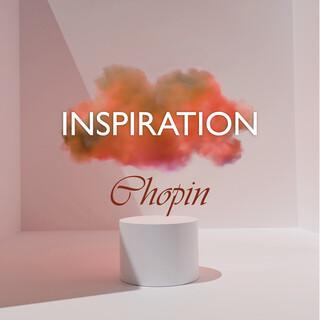 Inspiration:Chopin