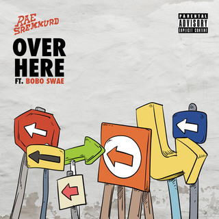 Over Here (feat. Bobo Swae)
