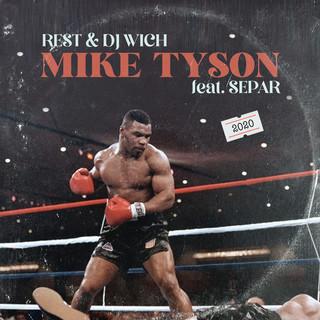 Mike Tyson (Feat. Separ)