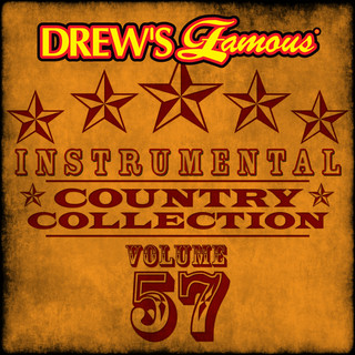 Drew\'s Famous (Instrumental) Country Collection (Vol. 57)