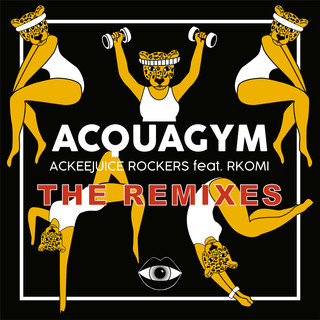 Acquagym (The Remixes)