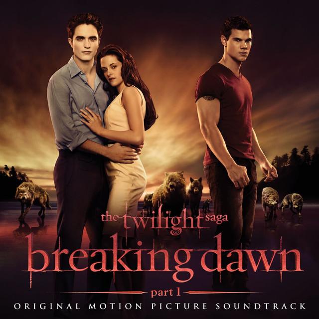 暮光之城:破曉Ⅰ電影原聲帶 (The Twilight Saga:Breaking Dawn - Part 1)