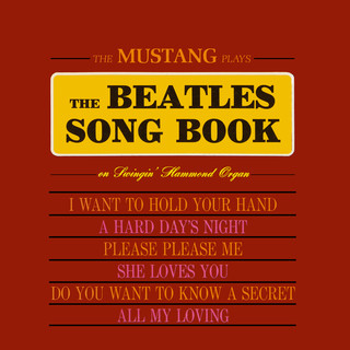 The Mustang Plays The Beatles Songbook (Remastered From The Original Somerset Tapes)