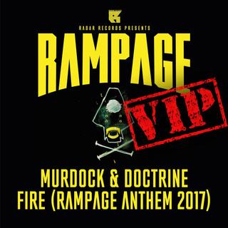 FIRE VIP (RAMPAGE ANTHEM 2017)