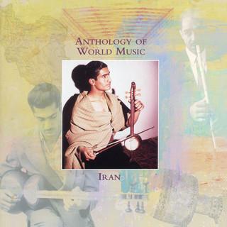 Anthology Of World Music:Iran