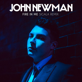 Fire In Me(Sigala Remix)