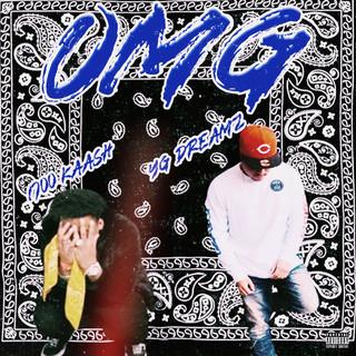 OMG (Feat. YG Dreamz)
