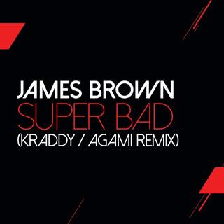 Super Bad (Kraddy / Agami Remix)