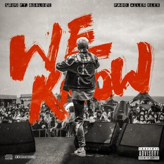 WE KNOW (feat. BG8LOCC & Allen Flex) (Prod. Allen Flex)