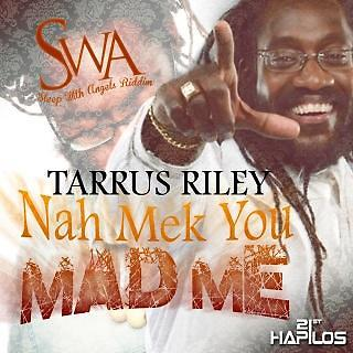 Nah Mek You Mad Me - Single