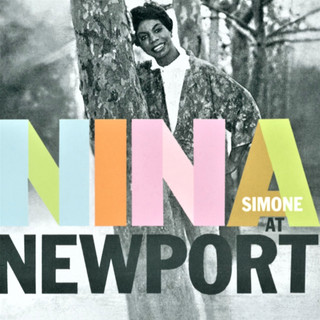 Nina At Newport (60th Anniversary Edition) (Live)
