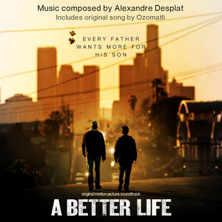 A Better Life:Score Album